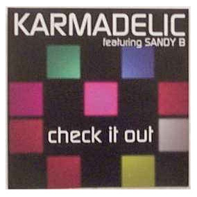 Cd Single Karmadelic Featuring Sandy B , Check It Out
