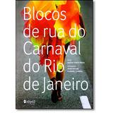 Blocos De Rua Do Carnaval Do Rio De Janeiro - Vol.1