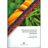 Mercado Internacional De Alimentos Empresariales Colombianos