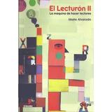 Libro 2. El Lecturon De Maite Alvarado