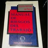 Manual De Riesgos De Trabajo - Julian Arturo De Diego