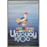 Poster Copa De Oro Mundialito 1980 Futbol Uruguay