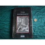 Tito Andronico, Biblioteca Aguilar. Nuevo, Tapa Dura
