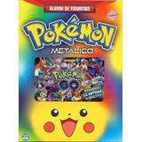 Album Pokemon Metalico Completo Premium