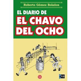 Libro Electronico El Diario Del Chavo Del Ocho Bestseller