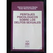 Peritajes Psicológicos Sobre Los Delitos Sexuales.condemarín