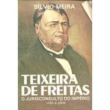C893 - Teixeira De Freitas, O Jurisconsulto Do Império