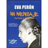 Mi Mensaje - Eva Peron