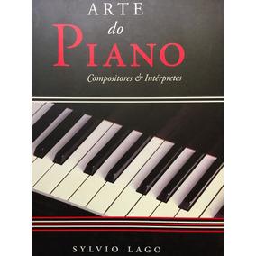 Livro - Arte Do Piano: Compositores & Intérpretes
