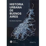 Historia Urbana De Buenos Aires