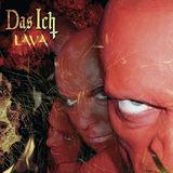 Cd : Das Ich - Lava (cd)