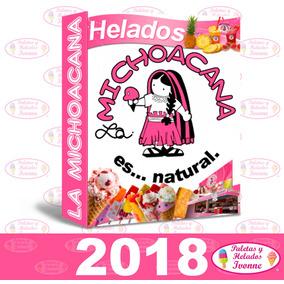Pack La Michoacana, Helados , Raspados Guia De Negocio 2018
