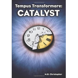 Libro Tempus Transformare Catalyst: Catalyst - Nuevo