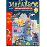 Histórias E Jogos Macabros - Com Adesivos Reutilizaveis De C