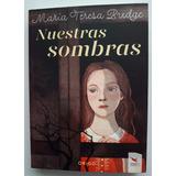 Nuestras Sombras - Edit. Origo - Colección Vivaleer - Nuevo