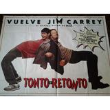 Tonto Y Retonto 3067 Jim Carrey Afiche De 1.10 X 1.50