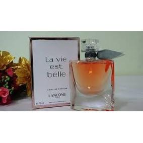 La Vie Est Belle Fragancia Le Senechal 100ml( 2 Fotos)