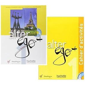 Alter Ego + 1 - Livre Eleve E Cahier Aliança Francesa Juntos