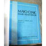 Medicina / Mayo Clinic Family Health Book (en Ingles)