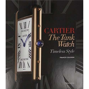 Libro Cartier The Tank Watch: Timeless Style - Nuevo