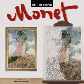 Livro Para Colorir - Pinte Seu Próprio Monet