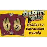 Gravity Falls Diario 1 Y 2 En Español Digital/ Para Imprimir