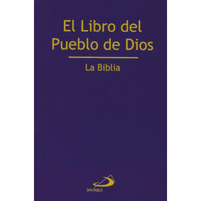 Libro Del Pueblo De Dios, El. La Biblia (rustica)