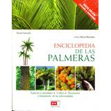 Enciclopedia De Las Palmeras - Teresa Garceran / Devecchi