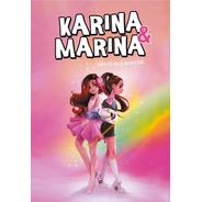 Identicas Y Opuestas . Karina Y Marina