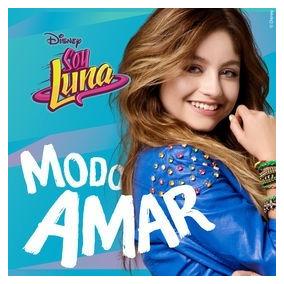 Soy Luna Modo Amar Cd Nuevo Disney 2018 Original