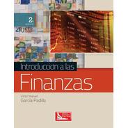 Introducción A Las Finanzas 2a Ed. - Patria - Libro