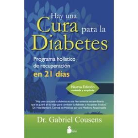Hay Una Cura Para La Diabetes - Gabriel Cousens Envío $0 Dhl