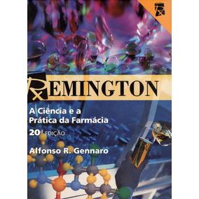 Remington A Ciência E A Prática Da Farmácia 20ª Ed Vol.1,2.3