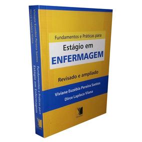 Livro Fundamentos Práticas Estágio Enfermagem + Dvd Brinde