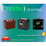E S P E C I A L Baterias De Inversor Todas Las Marcas