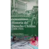 Historia Del Derecho Chileno (1808-1924) // E. Palma
