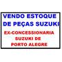 Estoque De Peças Suzuki Motos
