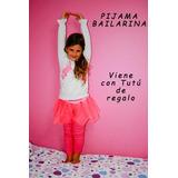 Pijama Disfraz Bailarina Con Tutu Y Cuento De Regalo!!!!