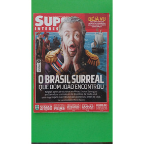 Revista Superinteressante - O Brasil Surreal...