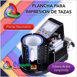 Plancha Neumatica Para Sublimacion De Tazas Y Cilindros