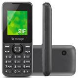 Telefone Celular Mirage 21f Dois Chip - Tela 1,8