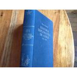 Mario Barros Historia Diplomática De Chile Primera Edición