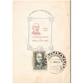1958 - F Postal 100 Anos De Lauro Sodré Carimbo Rio De Janei