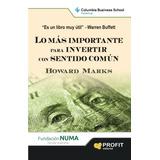 Lo Más Importante Para Invertir Y 56 Clásicos De Bolsa
