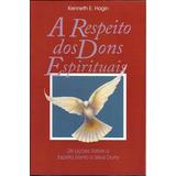 Livro A Respeito Dos Dons Espirituais - Kenneth E Hagin