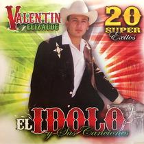 Cd Valentin Elizalde El Idolo Y Sus Canciones 20 Exitos