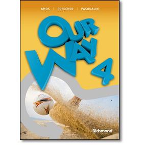 Our Way 4: Livro Do Aluno + Reader The Web + Multirom