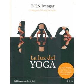 Luz Del Yoga, La - Iyengar, B.k.s.