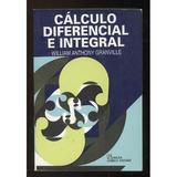 Calculo Diferencial E Integral; Granville Willi Envío Gratis