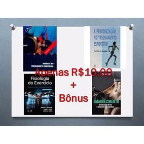 Lote 4 Livros Em Pdf Sobre Ed. Física + Bonus R$10,00 Apenas